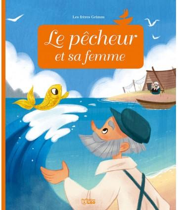 Mini conte Le pêcheur et sa...