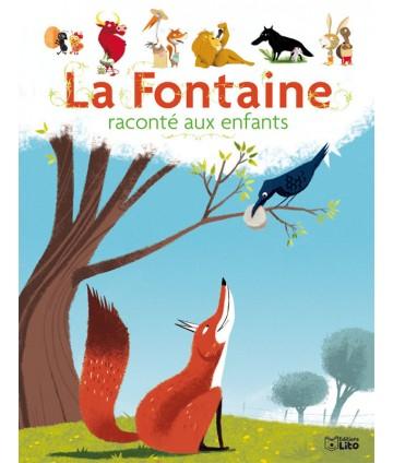 La Fontaine raconté aux...