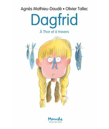 Dagfrid - A Thor et à travers