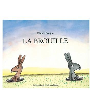 La brouille - Claude Boujon...