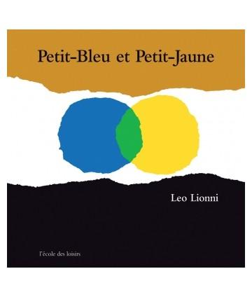 Petit-Bleu et Petit-Jaune -...