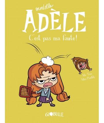 Mortelle Adèle T3 - C'est...