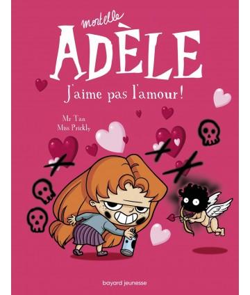 Mortelle Adèle T4 - J'aime...