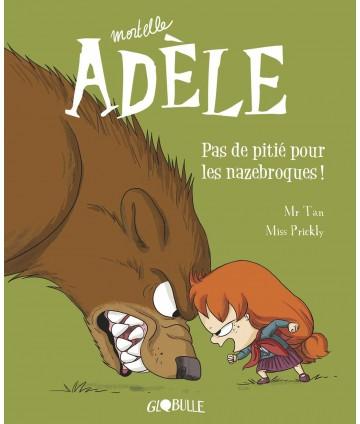 Mortelle Adèle T7 - Pas de...