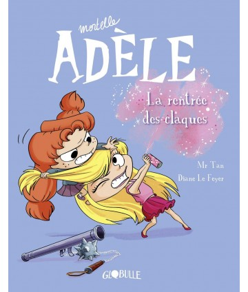 Mortelle Adèle T9 - La...