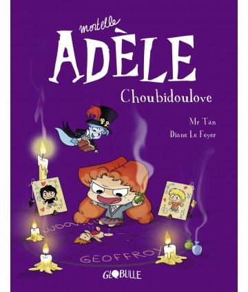 Mortelle Adèle T10 -...