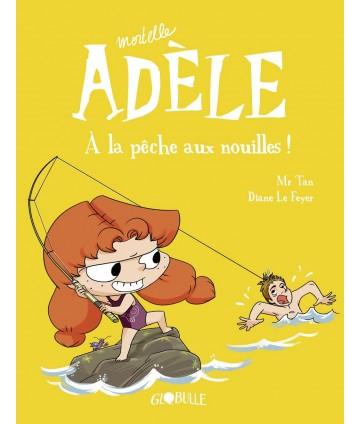 Mortelle Adèle T12 - A la...