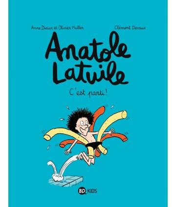 Anatole Latuile T01 - C'est...
