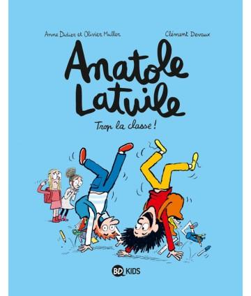 Anatole Latuile T11 - Trop...
