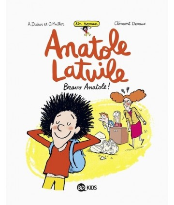 Anatole Latuile T1 - Bravo...