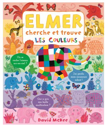 Elmer cherche et trouve les...