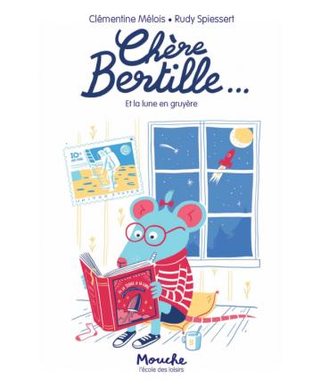 Chère Bertille... Et la...