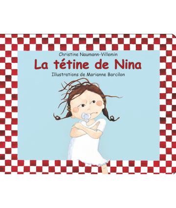 La tétine de Nina (coll....