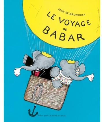 Le voyage de Babar (coll....