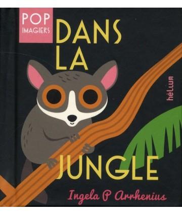 Dans la jungle (imagiers POP)