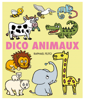 Dico Animaux (Loulou & cie)
